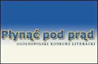 """Konkurs - """"płynąć Pod Prąd"""" / Konkursy, Wydarzenia"""